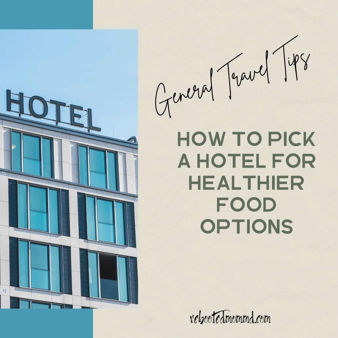healthier eating travel hotel