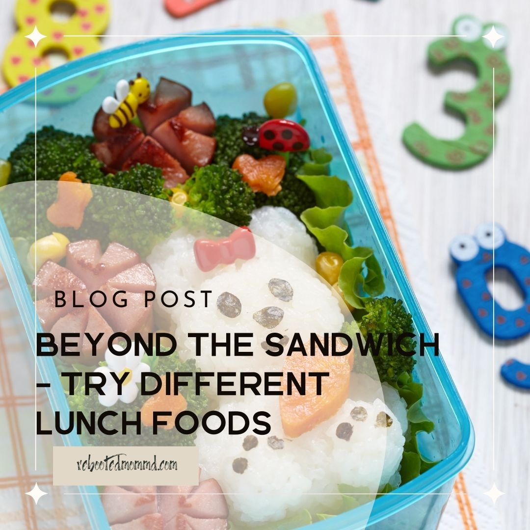 school lunches beyond the sandwich