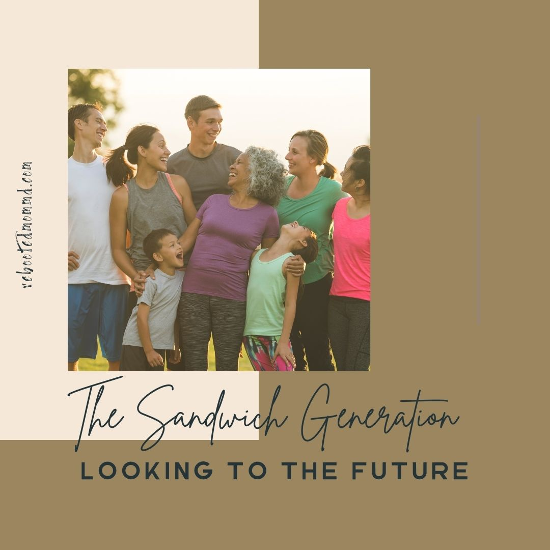 sandwich generation look to the future