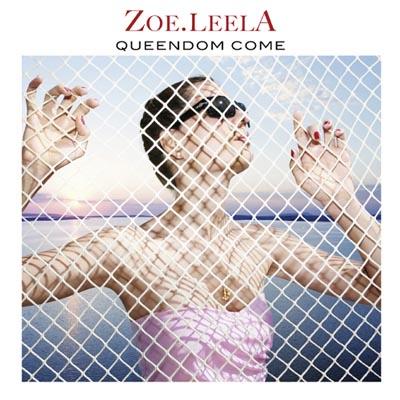 Cover: Queendom Come by ZOE.LEELA