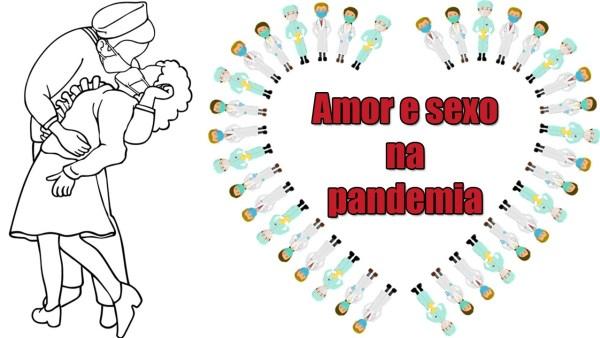 Como-cuidar-da-sexualidade-durante-a-pandemia em vídeo