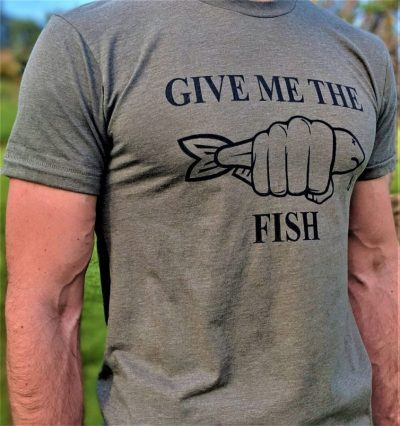 Give Me The Fish Tee