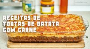 Receitas da TV de tortas de batata com carne