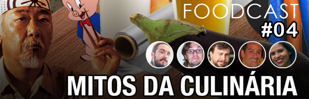 foodcast mitos culinarios