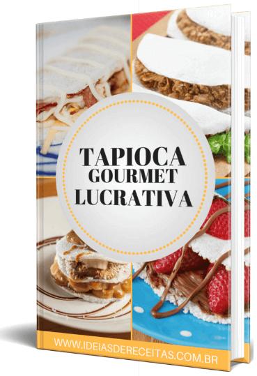 Como Fazer Tapioca Gourmet