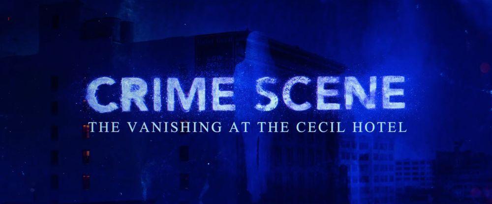Recensione docuserie Sulla Scena del Delitto: Il Caso del Cecil Hotel recensione docuseries