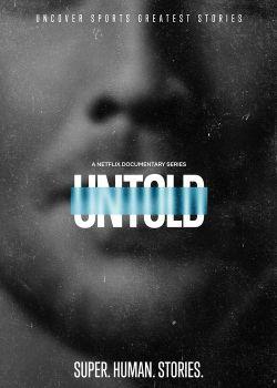 Recensione Untold Netflix
