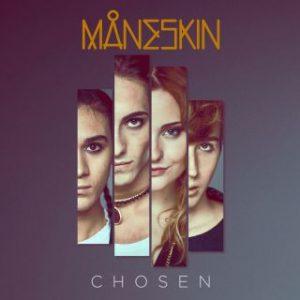 Maneskin - Chosen