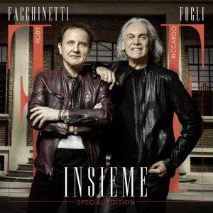 Roby Facchinetti e Riccardo Fogli - Insieme Special Edition