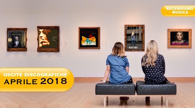 Uscite-Discografiche-Aprile-2018