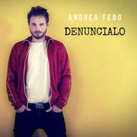Andrea Febo - Denuncialo