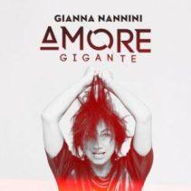 Gianna Nannini - Amore gigante (singolo)