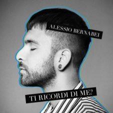 Alessio Bernabei - Ti ricordi di me?