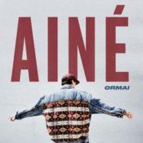 Ainè - Ormai