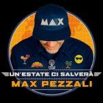 Max Pezzali - Un'estate ci salverà