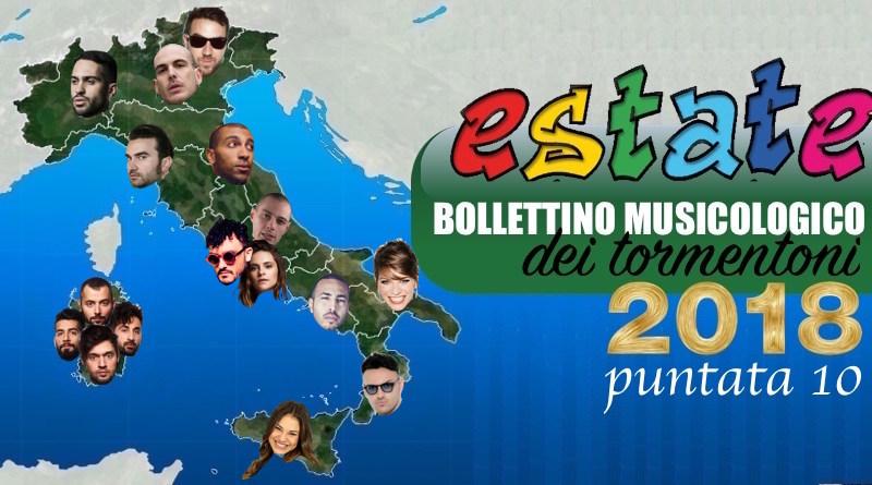 Estate 2018, Bollettino musicologico dei tormentoni - PARTE 10