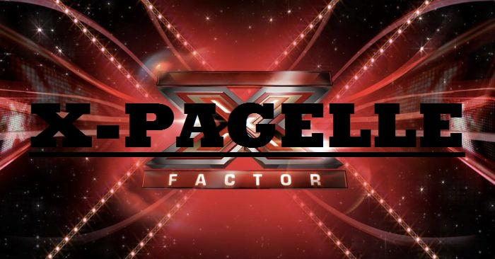 X-Factor Pagelle
