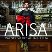 Arisa - Una nuova Rosalba in città