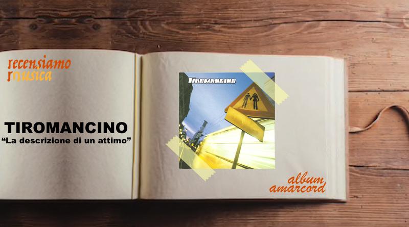 """Tiromancino, vent'anni de """"La descrizione di un attimo"""""""