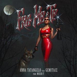 Anna Tatangelo e Gemitaiz - Fra me e te