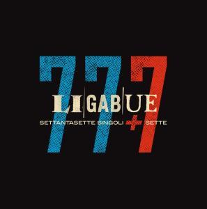 Ligabue - 77+7