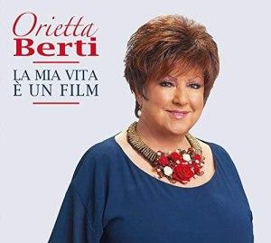 Orietta Berti - La mia vita è un film