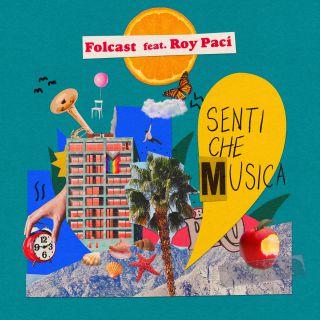 Folcast e Roy Paci - Senti che musica