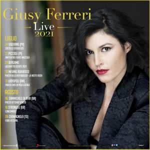 Giusy Ferreri - Live 2021
