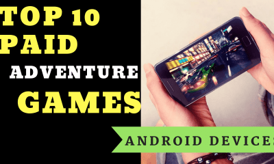 TOP 10 Paid Adventure Games For Android Devices