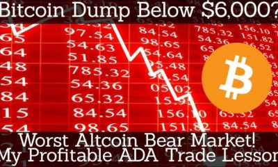 Crypto News | Bitcoin Dump Below $6,000? Worst Altcoin Bear Market! My Profitable ADA Trade Lesson – Btc Bitcoin News
