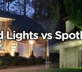 Backyard Flood Light Vs Spotlight Recessedlightspro