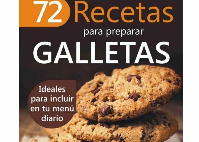 72 Recetas para Preparar Galletas