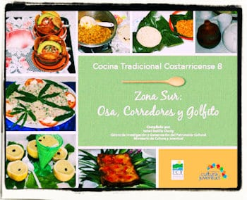 Recetario Tradicional Zona Sur: Osa, Corredores, Golfito