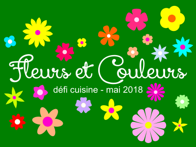 Défi Cuisine : Fleurs et Couleurs