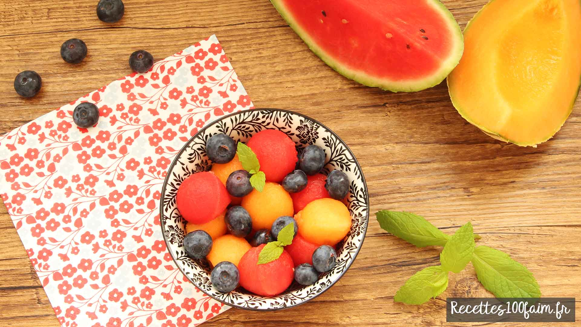 Recette de salade de fruits melon pasteque myrtille