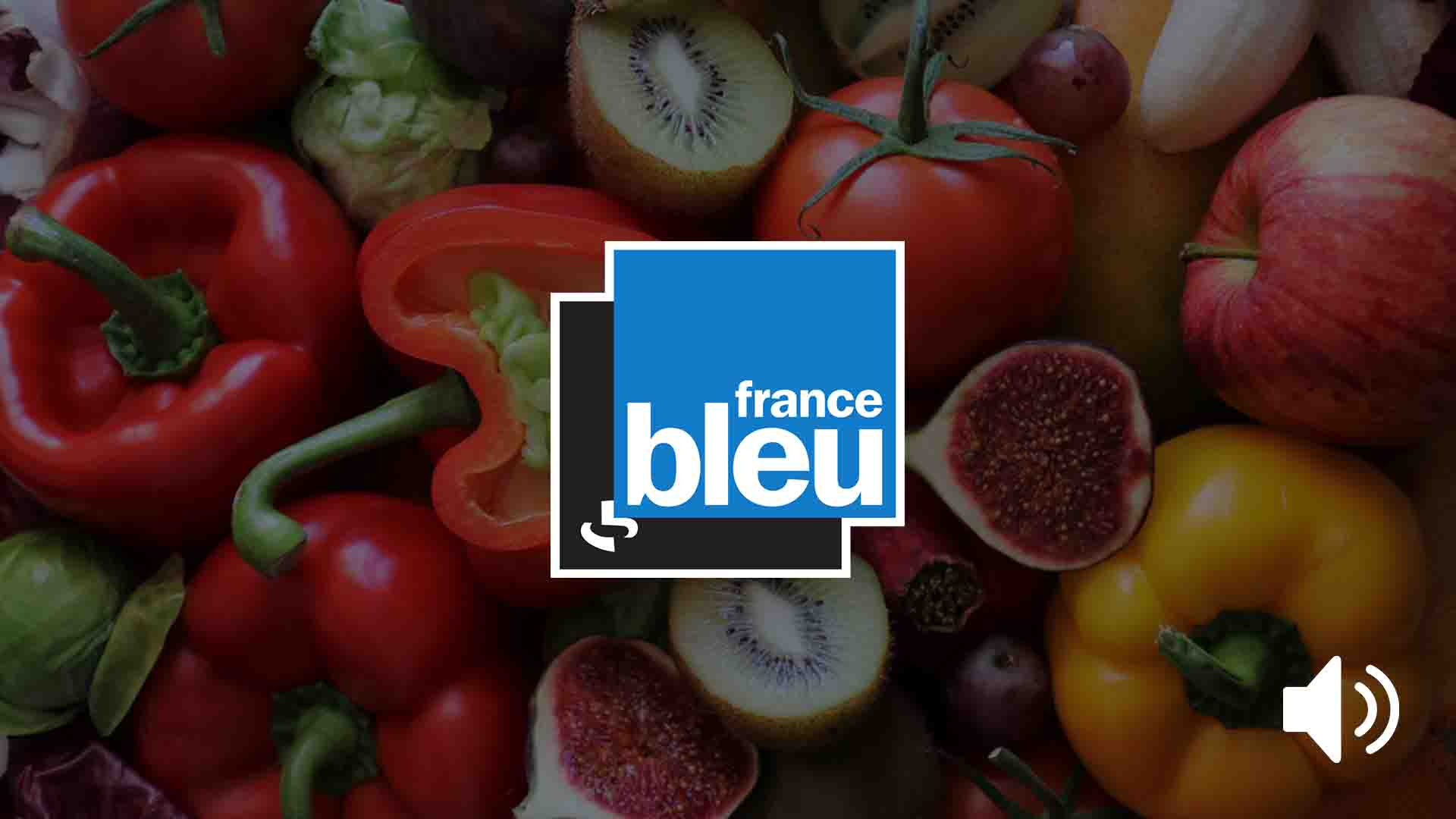 emission radio france bleu fruits legumes quotidien
