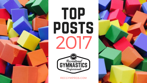 Top Posts of 2017 - Rec Gym Pros - for recreational & preschool gymnastics