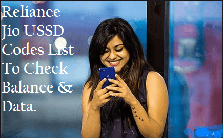 Reliance jio USSD Codes To Check Balance & Data