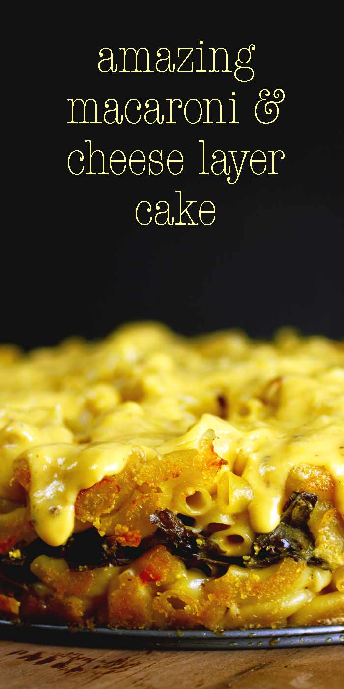 Amazing Macaroni and Cheese Layer Cake