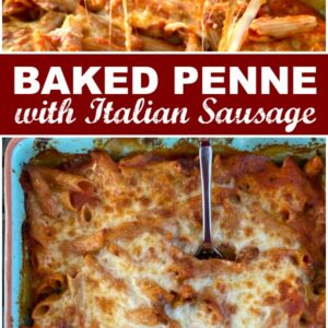 Pinterest collage image for baked penne with italian sausage