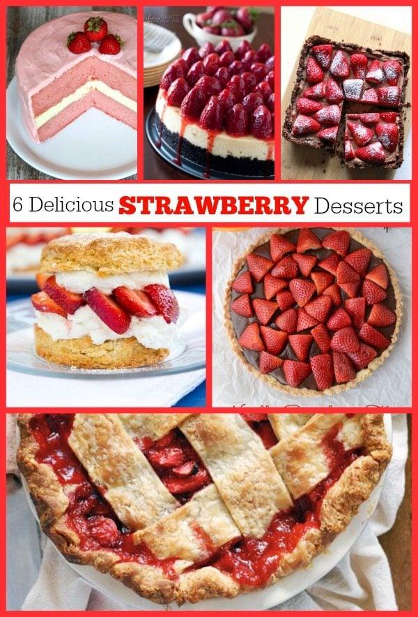 6 Delicious Strawberry Desserts