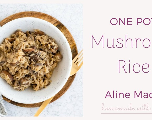One Pot Mushroom Rice Recipe (VEGAN) | Aline Made