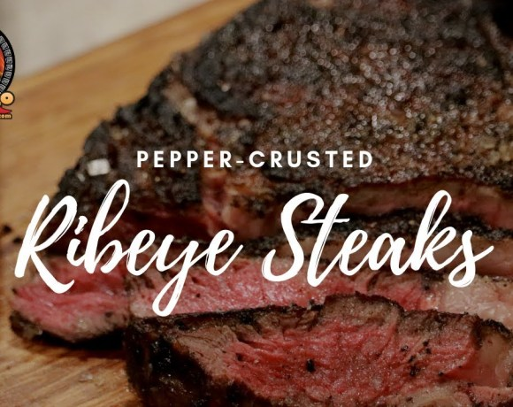 Pepper-Crusted Steaks | Ribeye Steaks on the Old Smokey Grill