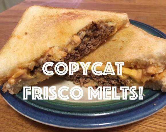 Steak 'n Shake Copycat Recipe | Frisco Melts
