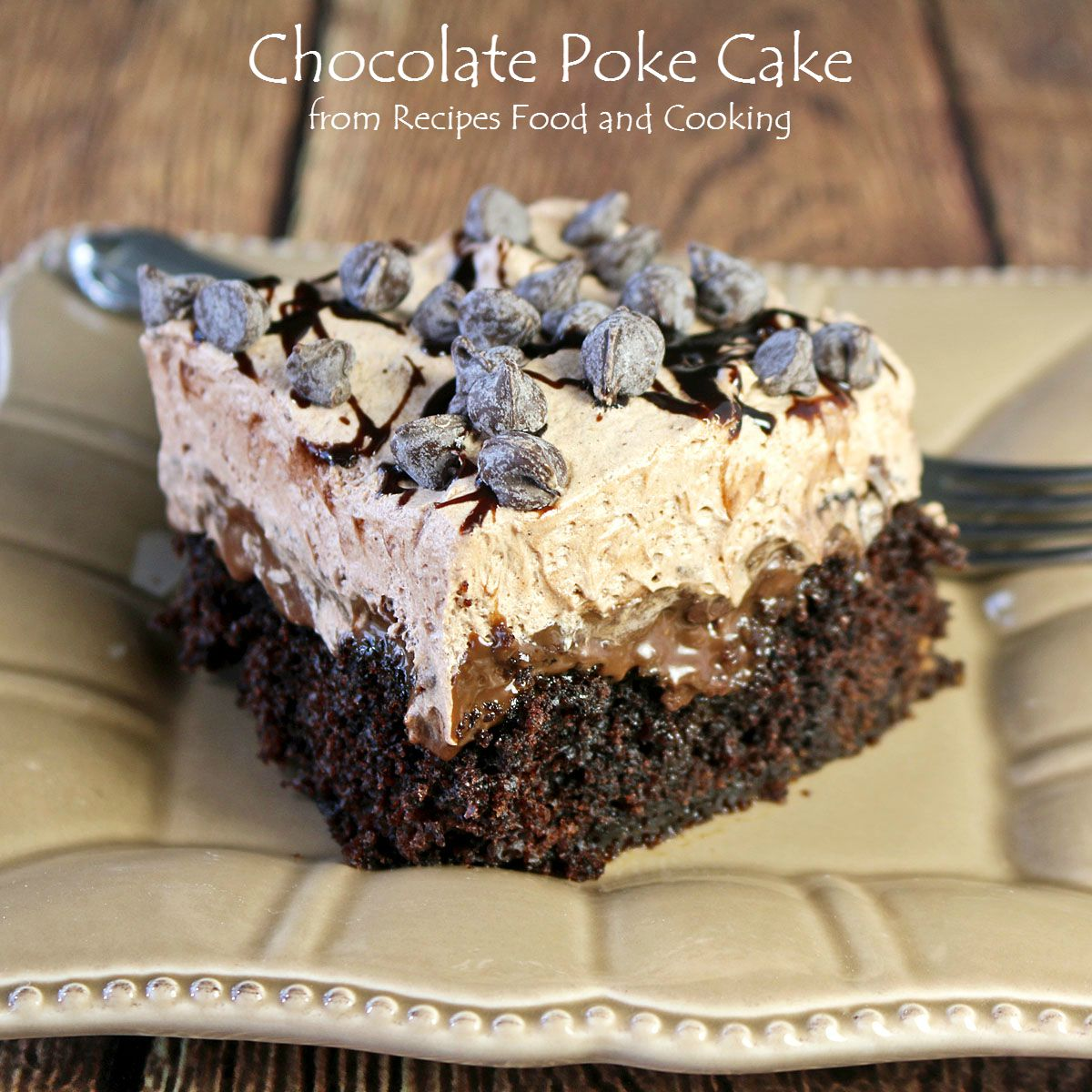 Chocolate Poke Cake Choctoberfest Recipes Food And Cooking