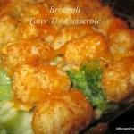Broccoli Tater Tot Casserole