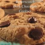 Butterscotch Dark Chocolate Chip Cookies