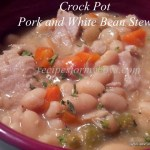 Crock Pot Pork and White Bean Stew