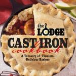 The Lodge Cast Iron Cookbook Review
