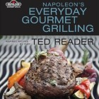 Napolean's Everyday Gourmet Grilling – Review